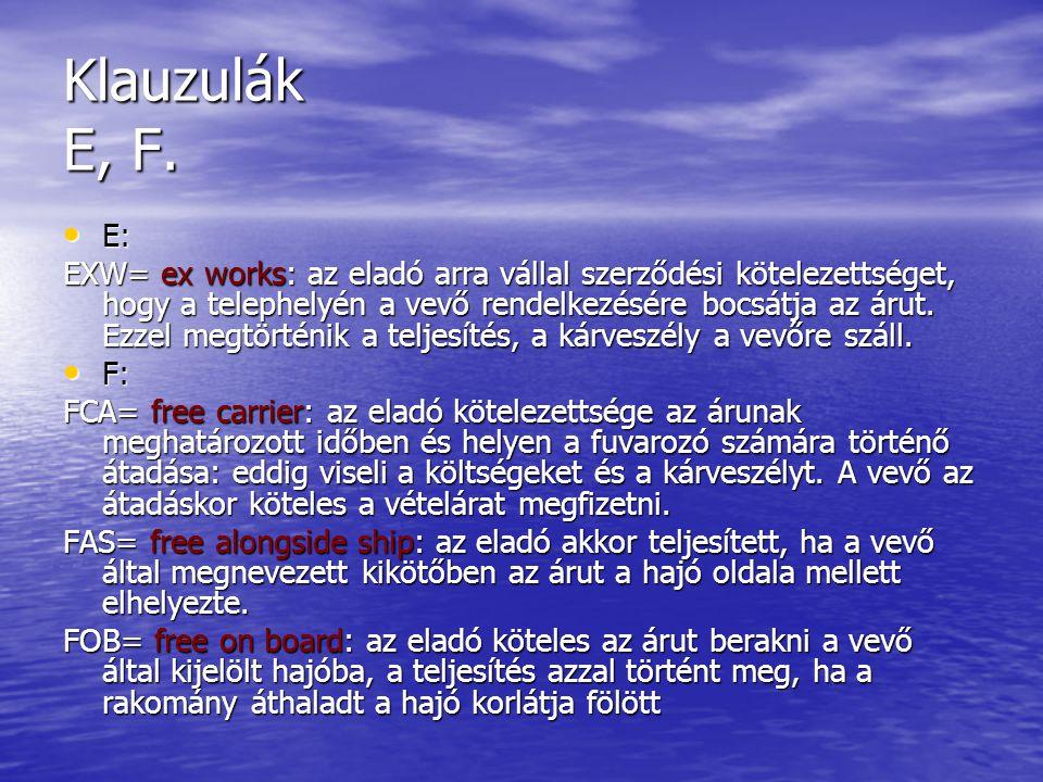 Klauzulák E, F. E: