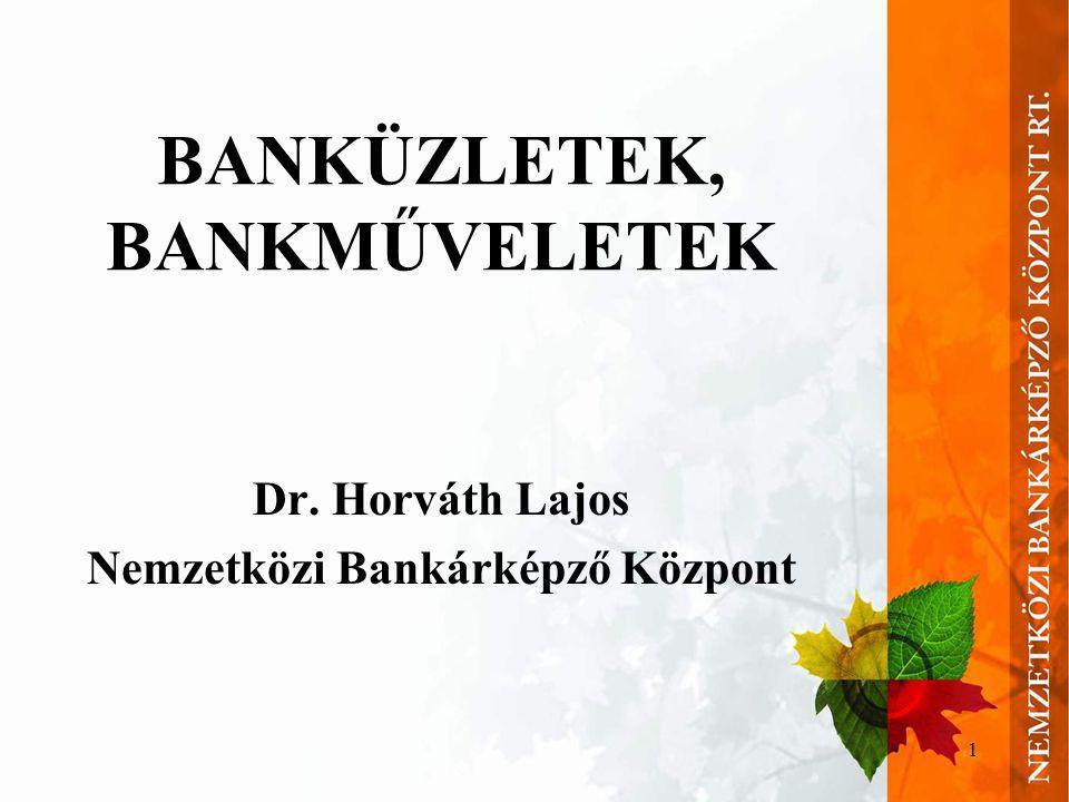BANKÜZLETEK, BANKMŰVELETEK