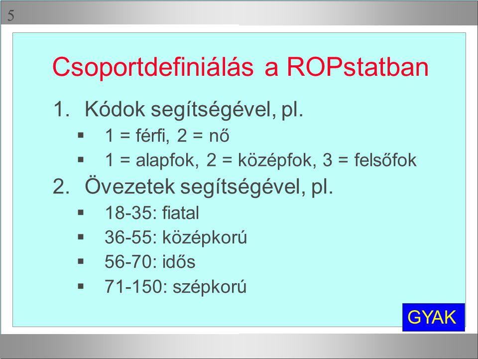 Csoportdefiniálás a ROPstatban
