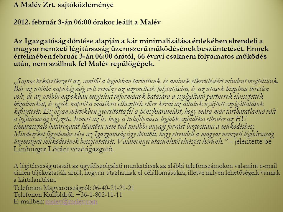 A Malév Zrt. sajtóközleménye