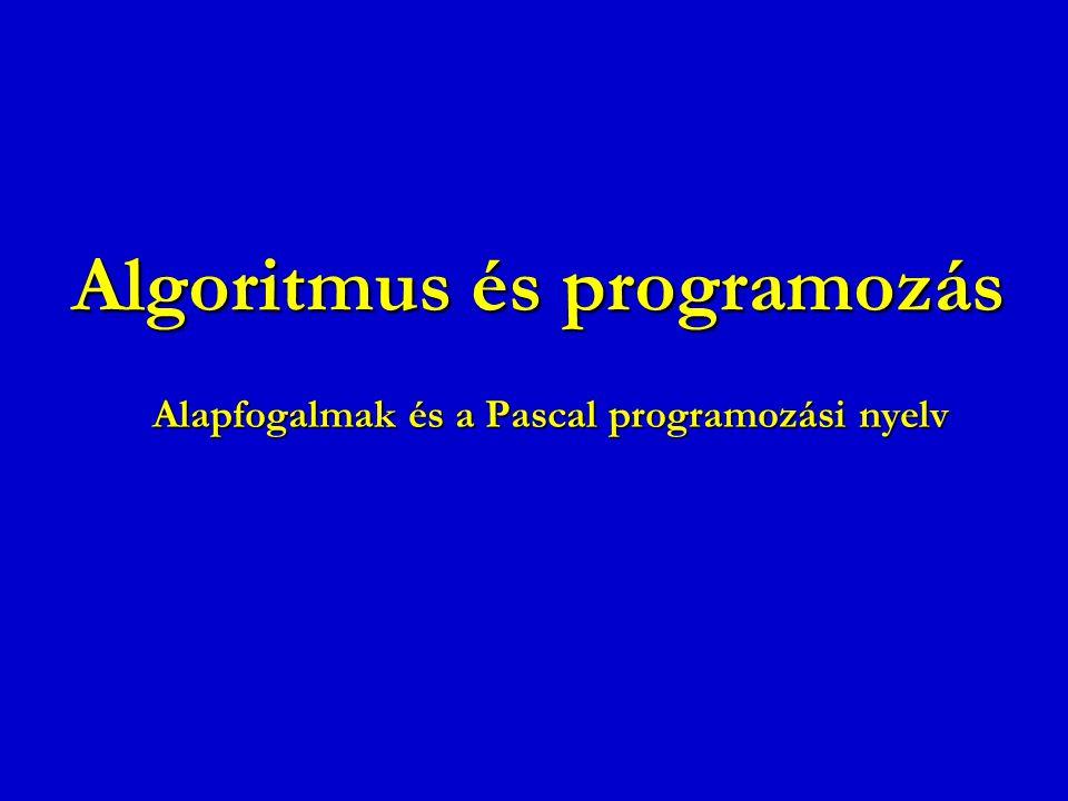 Algoritmus és programozás