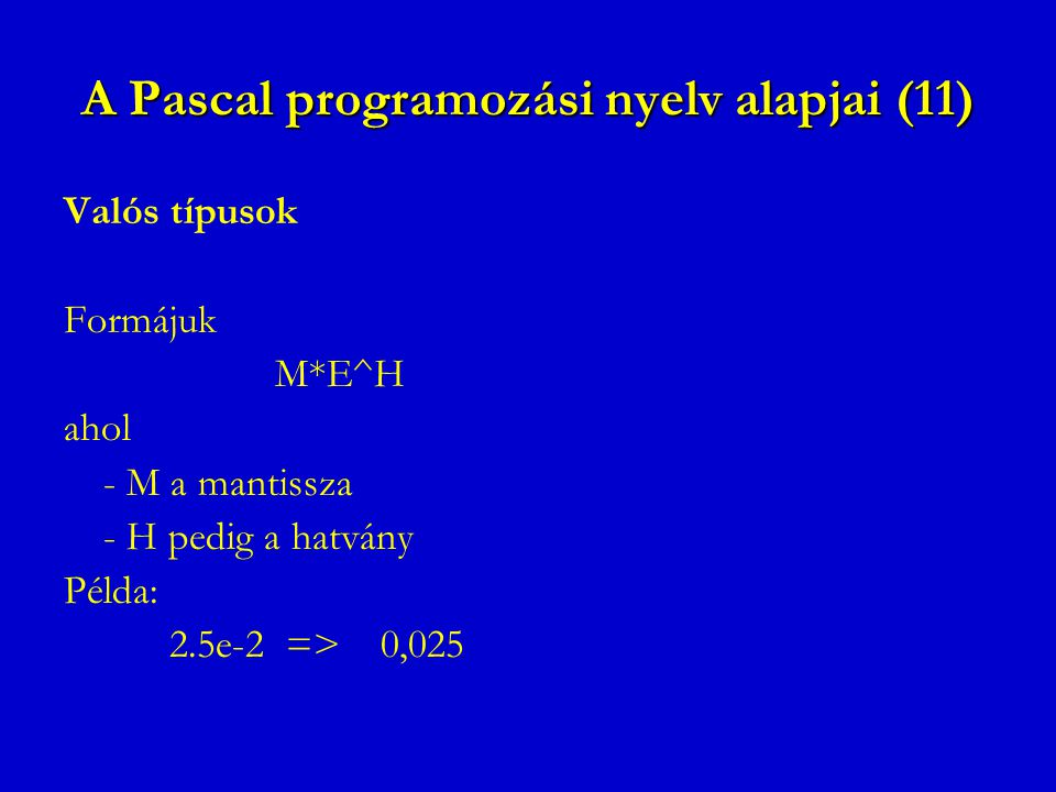 A Pascal programozási nyelv alapjai (11)