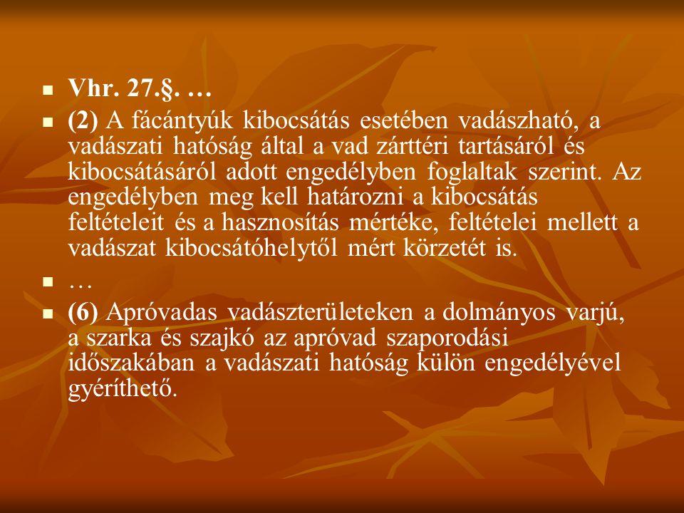 Vhr. 27.§. …