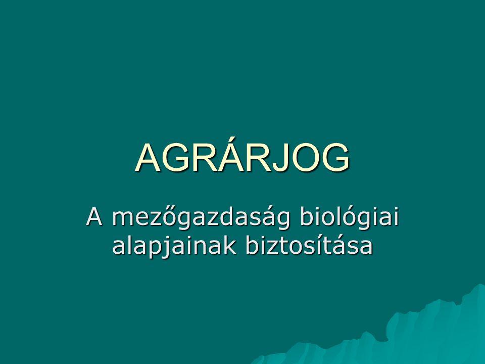 A mezőgazdaság biológiai alapjainak biztosítása