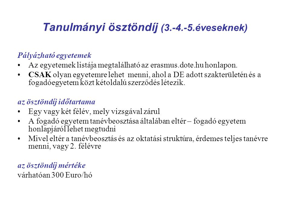 Tanulmányi ösztöndíj (3.-4.-5.éveseknek)