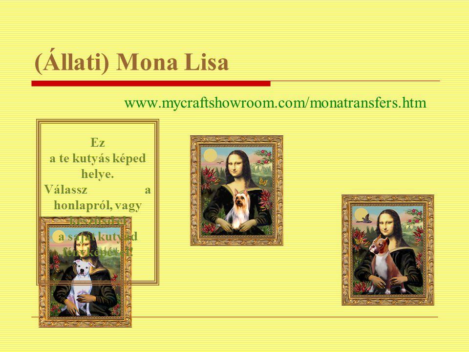 (Állati) Mona Lisa www.mycraftshowroom.com/monatransfers.htm