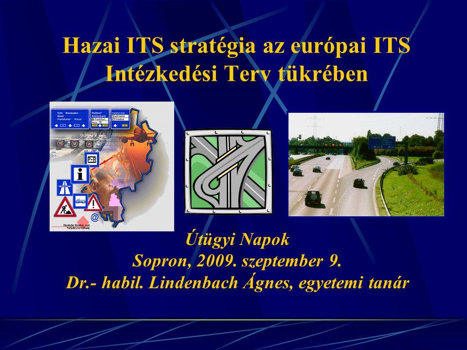 Hazai ITS stratégia az európai ITS Intézkedési Terv tükrében