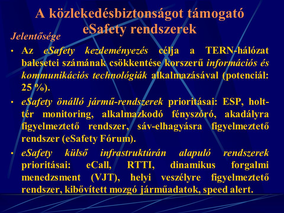 A közlekedésbiztonságot támogató eSafety rendszerek
