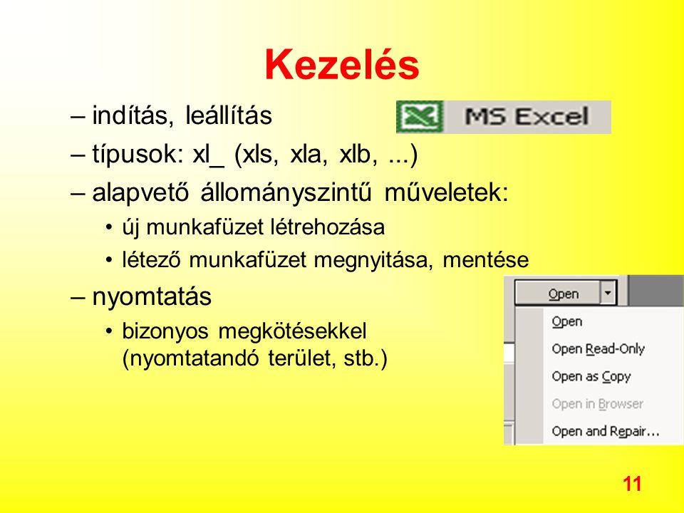 Kezelés indítás, leállítás típusok: xl_ (xls, xla, xlb, ...)
