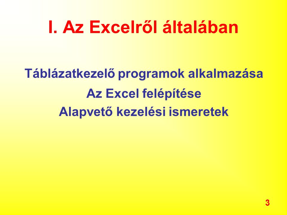 I. Az Excelről általában