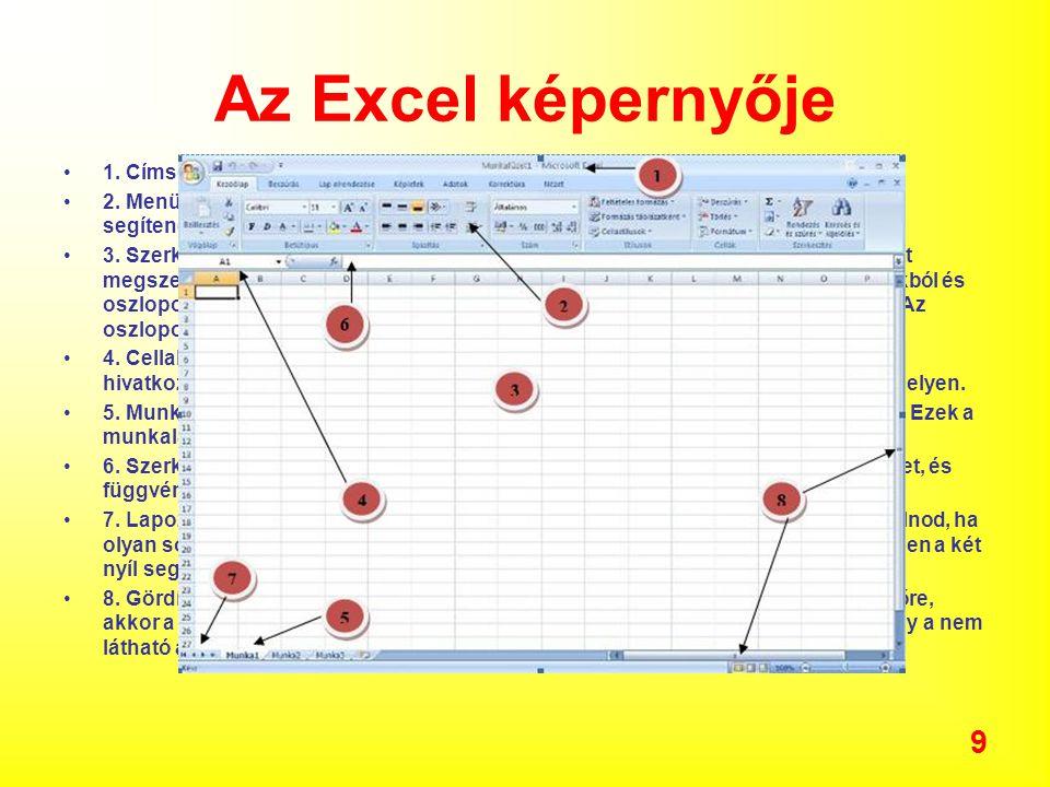 Az Excel képernyője 1. Címsor: A munkafüzet címét mutatja, és a program nevét, amivel megnyitottam.
