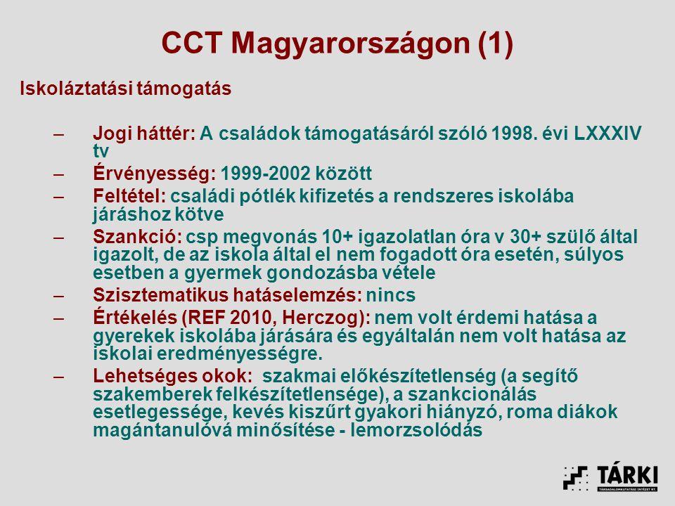 CCT Magyarországon (1) Iskoláztatási támogatás