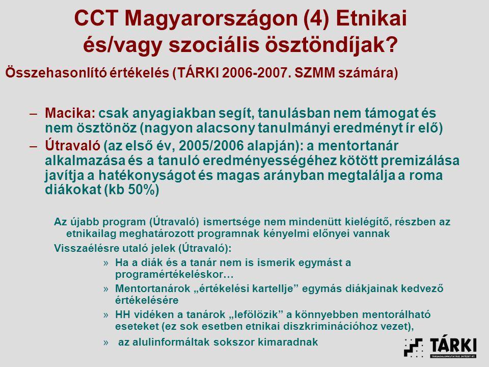 CCT Magyarországon (4) Etnikai és/vagy szociális ösztöndíjak