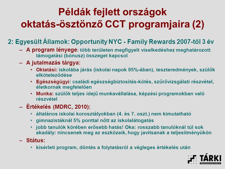 Példák fejlett országok oktatás-ösztönző CCT programjaira (2)