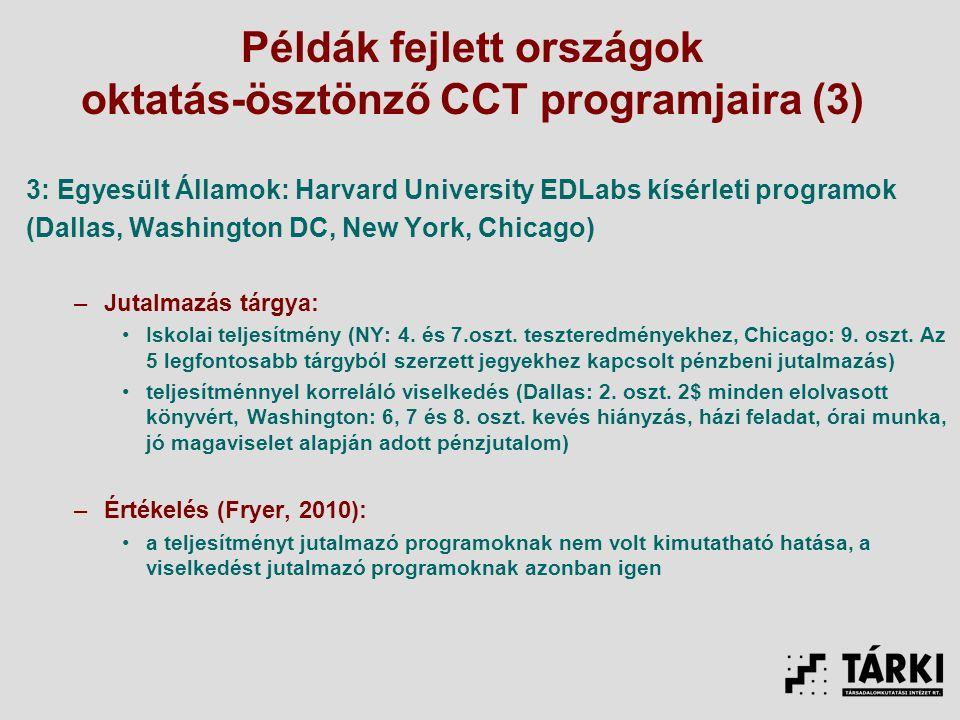 Példák fejlett országok oktatás-ösztönző CCT programjaira (3)