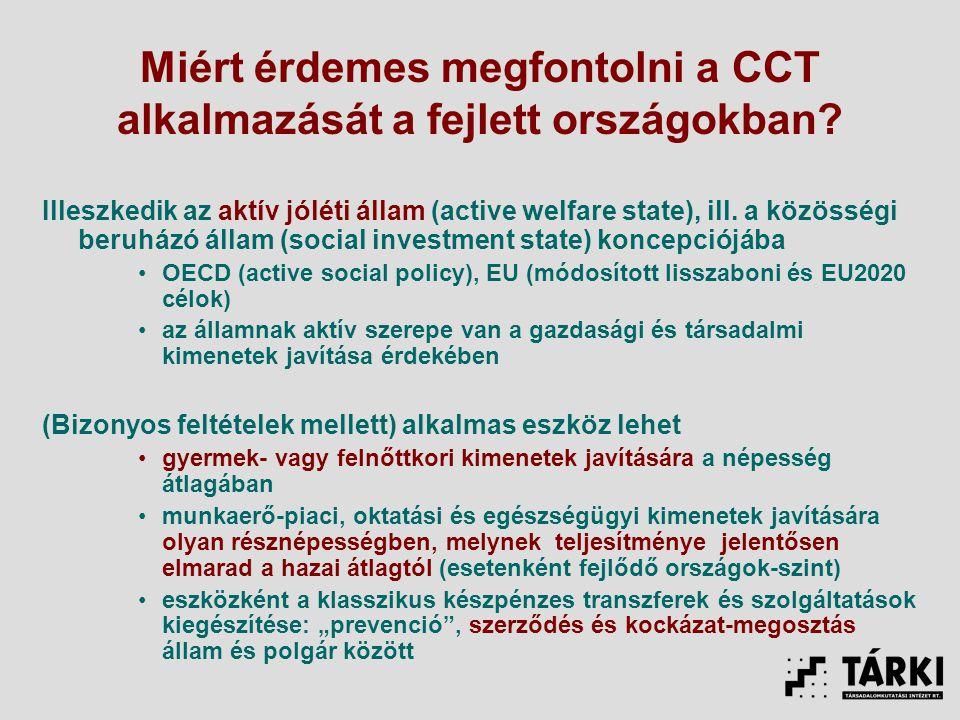 Miért érdemes megfontolni a CCT alkalmazását a fejlett országokban