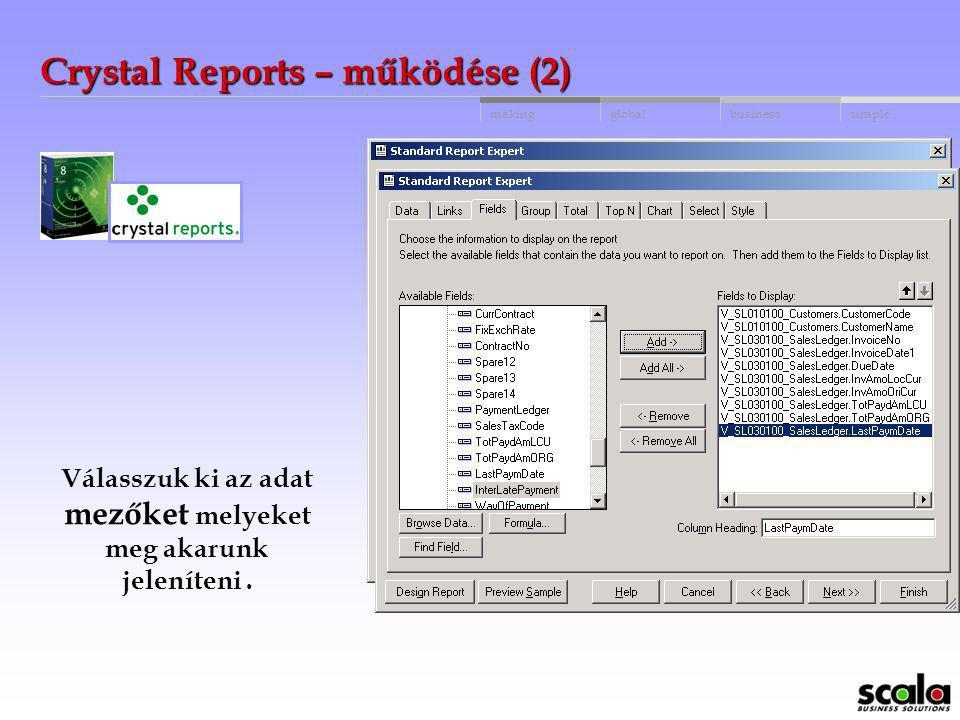Crystal Reports – működése (2)