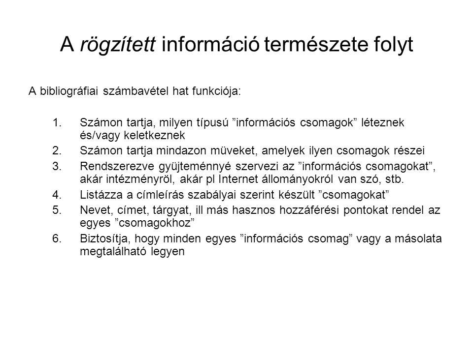 A rögzített információ természete folyt