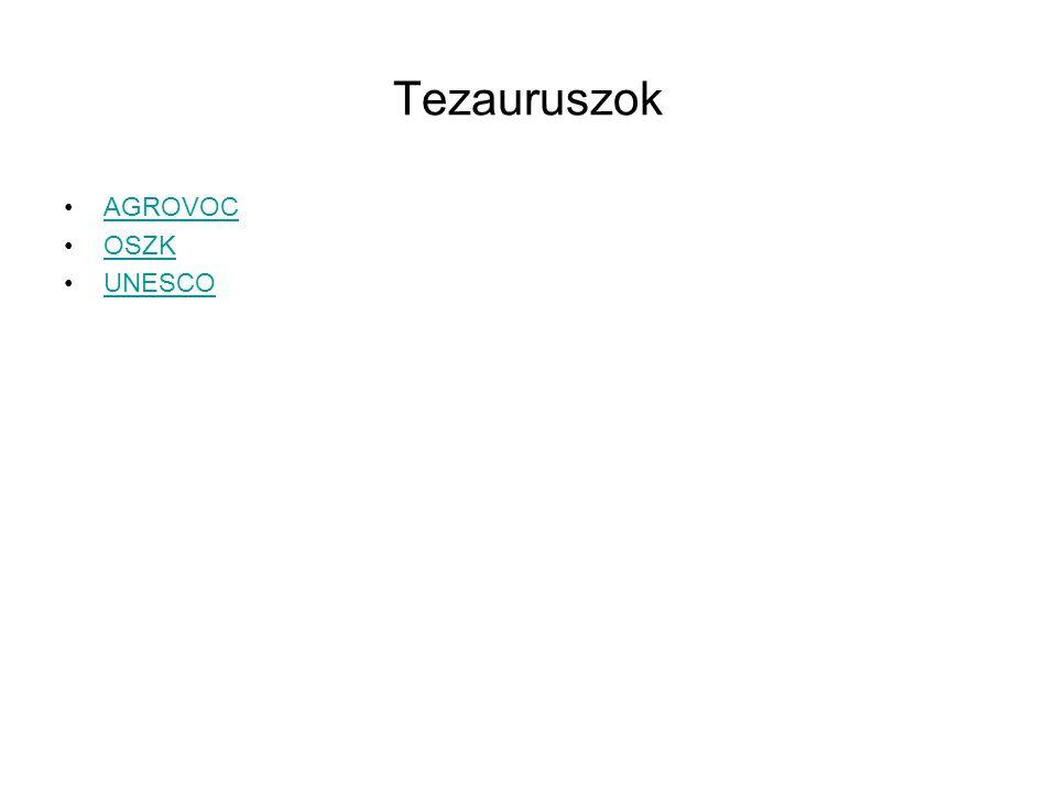 Tezauruszok AGROVOC OSZK UNESCO