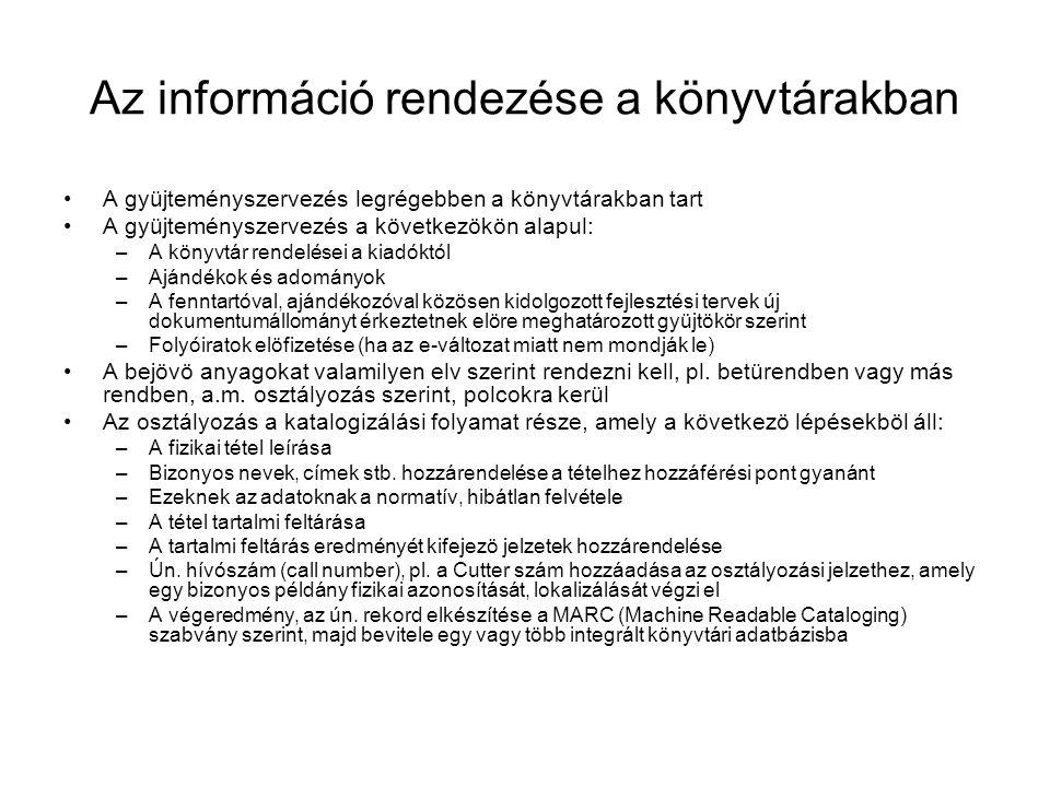 Az információ rendezése a könyvtárakban