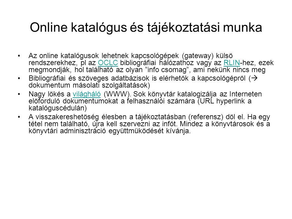 Online katalógus és tájékoztatási munka