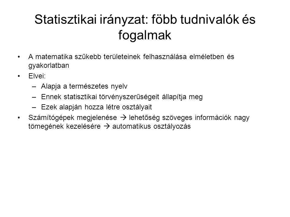 Statisztikai irányzat: föbb tudnivalók és fogalmak