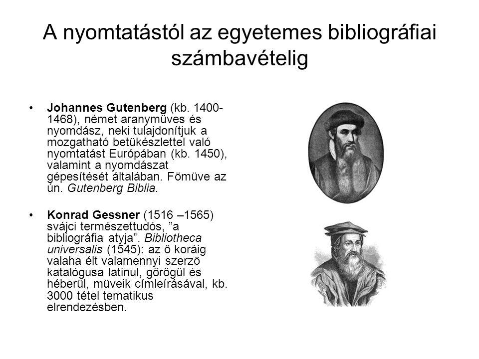 A nyomtatástól az egyetemes bibliográfiai számbavételig