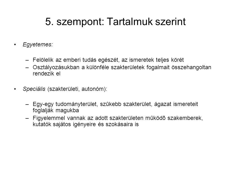 5. szempont: Tartalmuk szerint