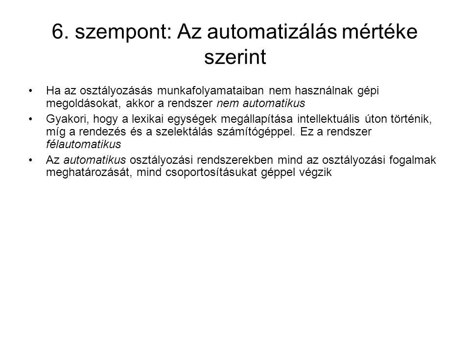 6. szempont: Az automatizálás mértéke szerint