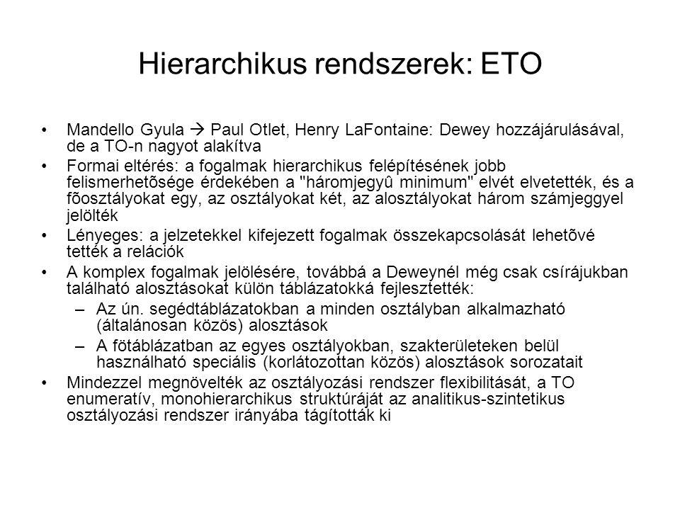 Hierarchikus rendszerek: ETO