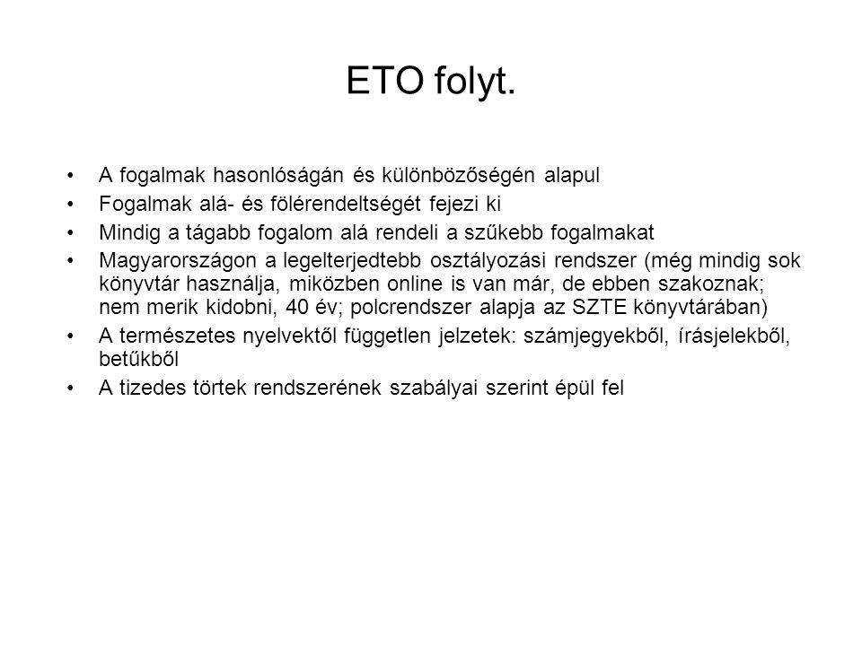 ETO folyt. A fogalmak hasonlóságán és különbözőségén alapul