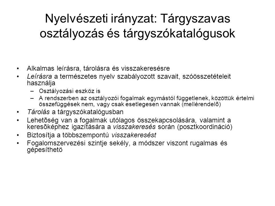 Nyelvészeti irányzat: Tárgyszavas osztályozás és tárgyszókatalógusok
