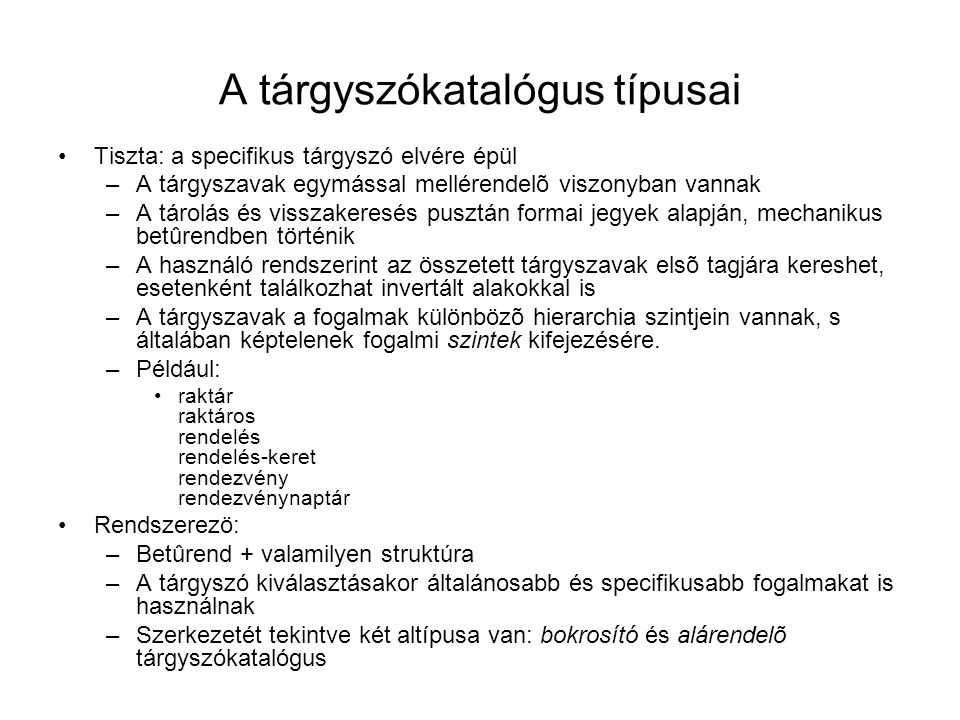 A tárgyszókatalógus típusai
