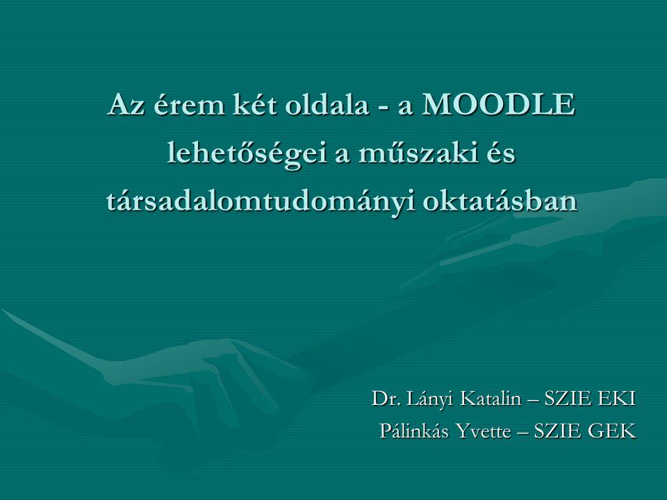 Dr. Lányi Katalin – SZIE EKI Pálinkás Yvette – SZIE GEK