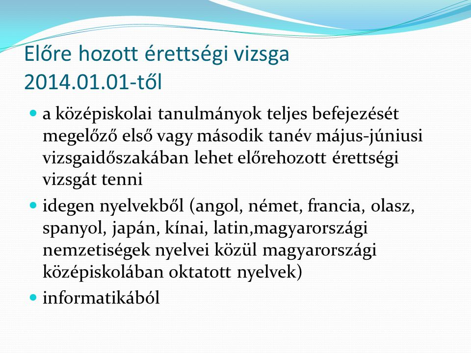 Előre hozott érettségi vizsga 2014.01.01-től