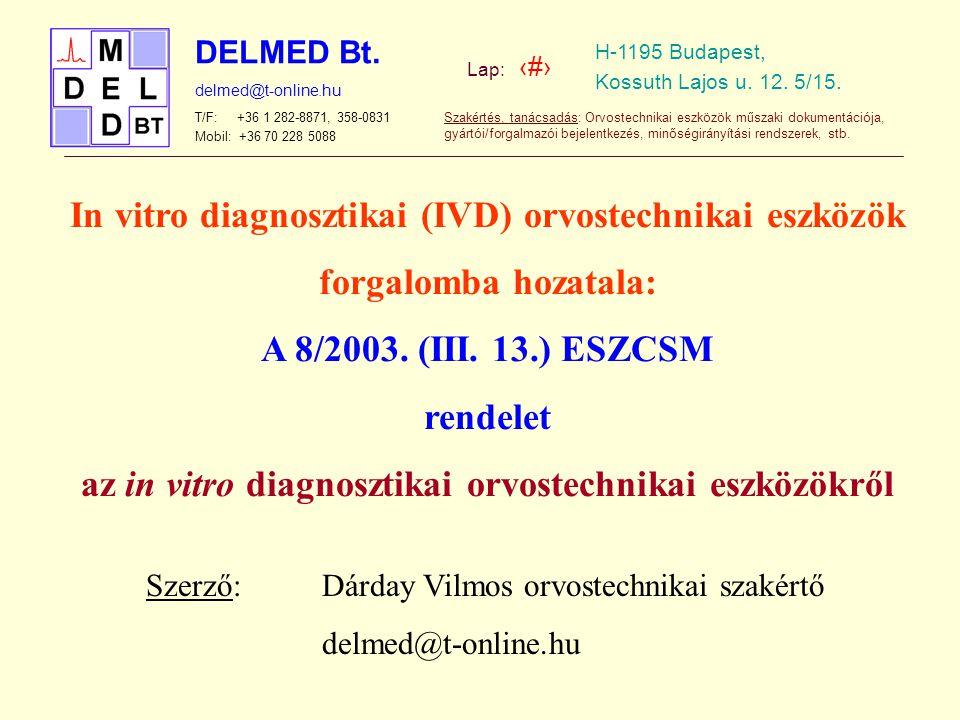 In vitro diagnosztikai (IVD) orvostechnikai eszközök