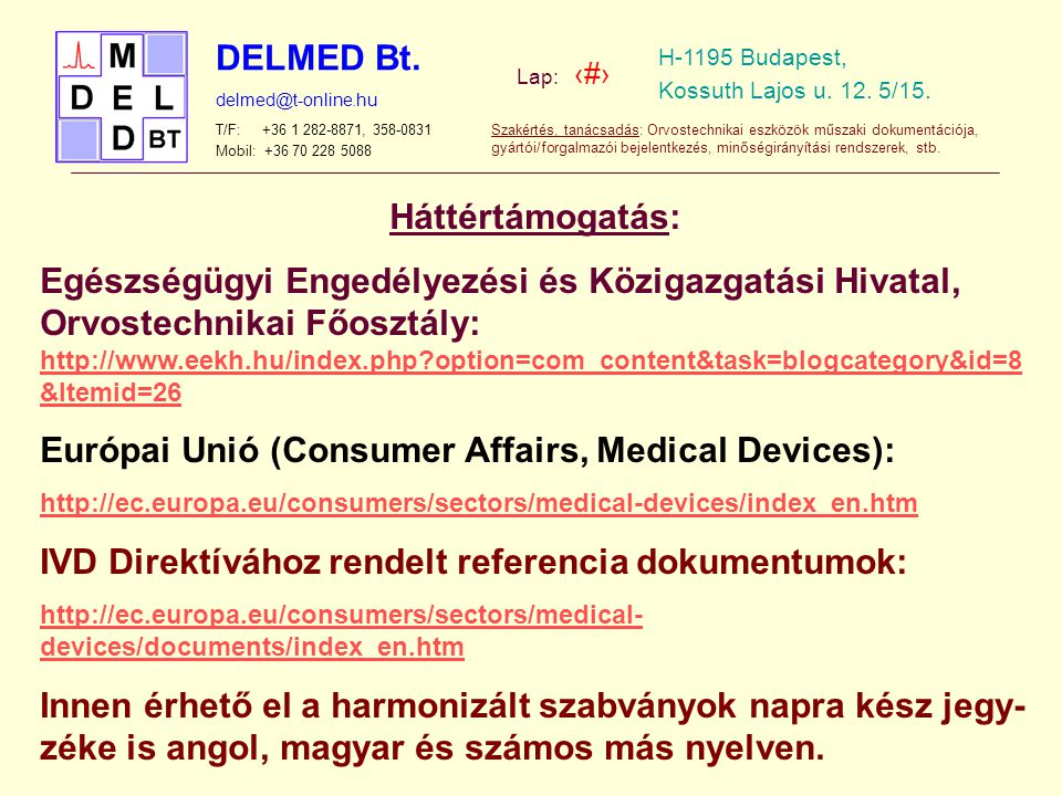 Európai Unió (Consumer Affairs, Medical Devices):