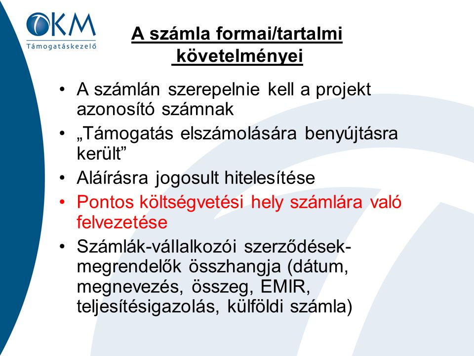 A számla formai/tartalmi követelményei