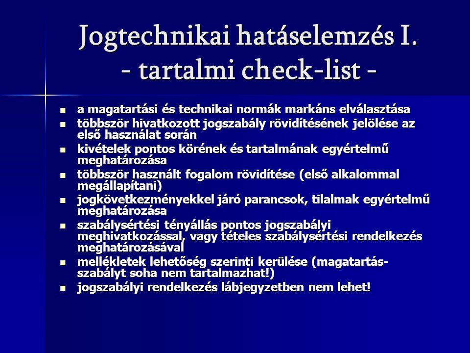 Jogtechnikai hatáselemzés I. - tartalmi check-list -