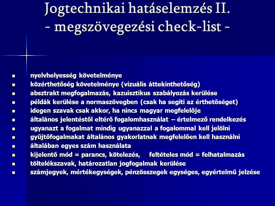 Jogtechnikai hatáselemzés II. - megszövegezési check-list -