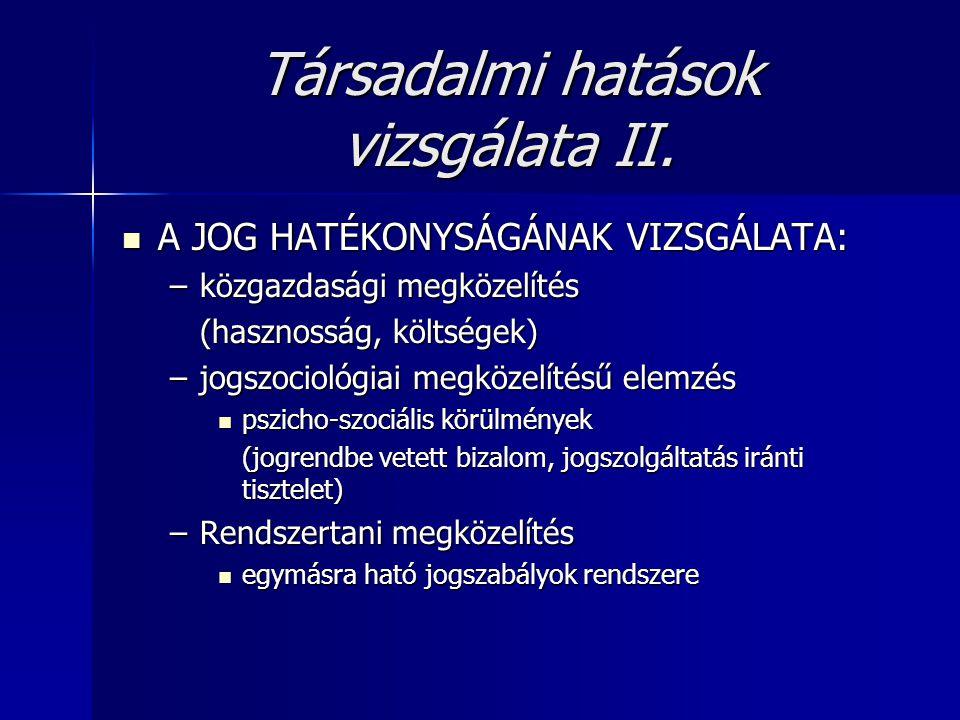 Társadalmi hatások vizsgálata II.