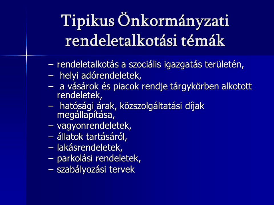 Tipikus Önkormányzati rendeletalkotási témák