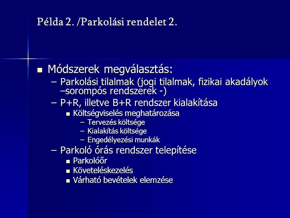 Példa 2. /Parkolási rendelet 2.