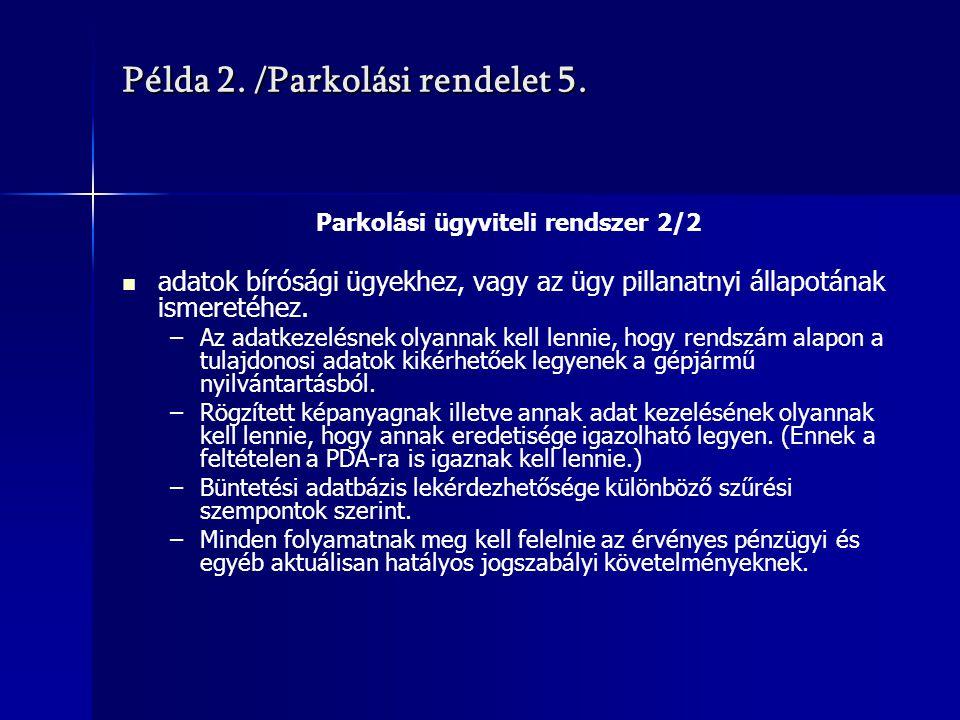 Példa 2. /Parkolási rendelet 5.