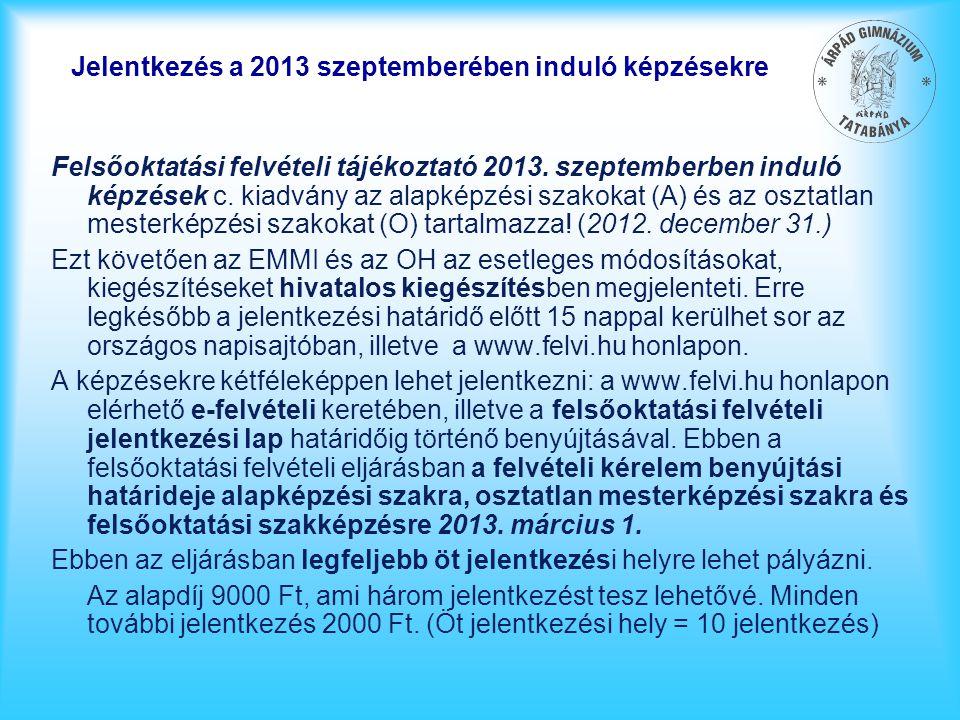Jelentkezés a 2013 szeptemberében induló képzésekre