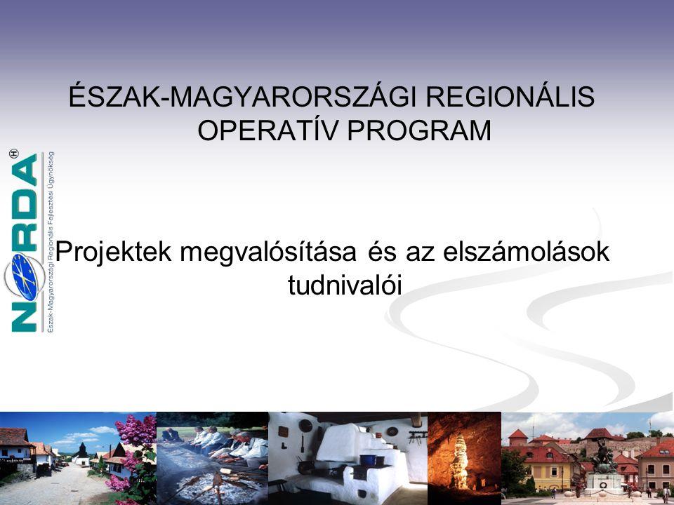 ÉSZAK-MAGYARORSZÁGI REGIONÁLIS OPERATÍV PROGRAM