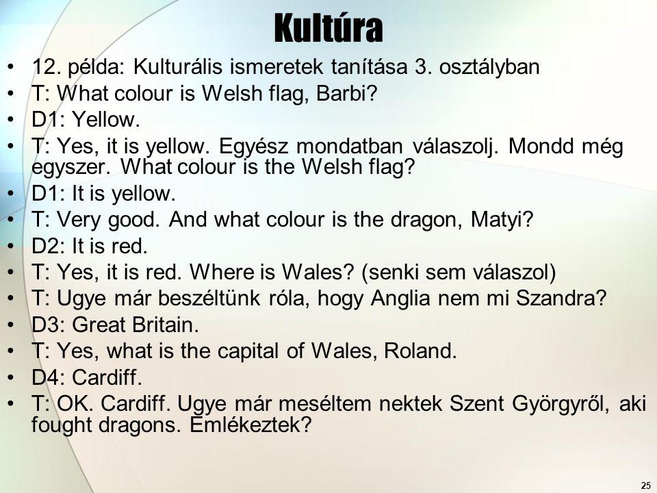 Kultúra 12. példa: Kulturális ismeretek tanítása 3. osztályban