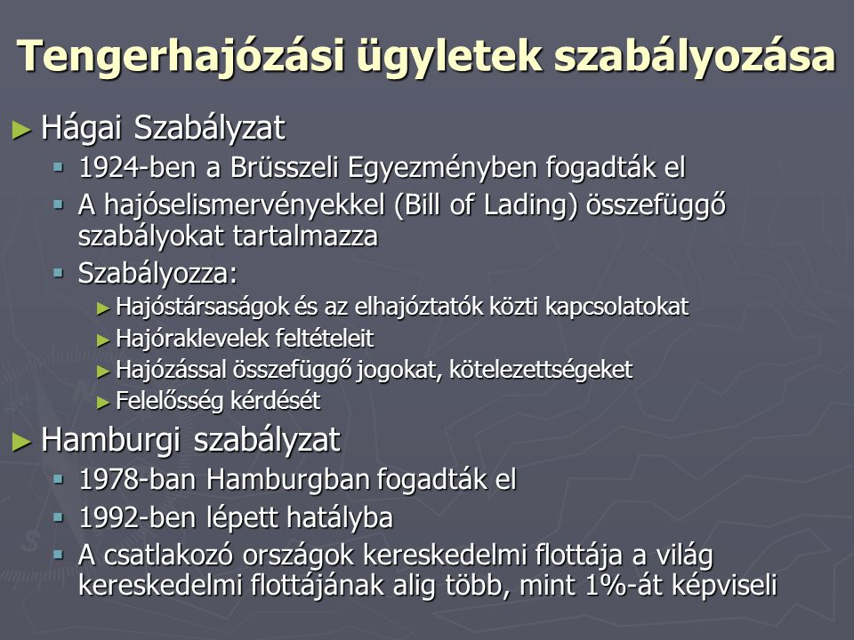 Tengerhajózási ügyletek szabályozása