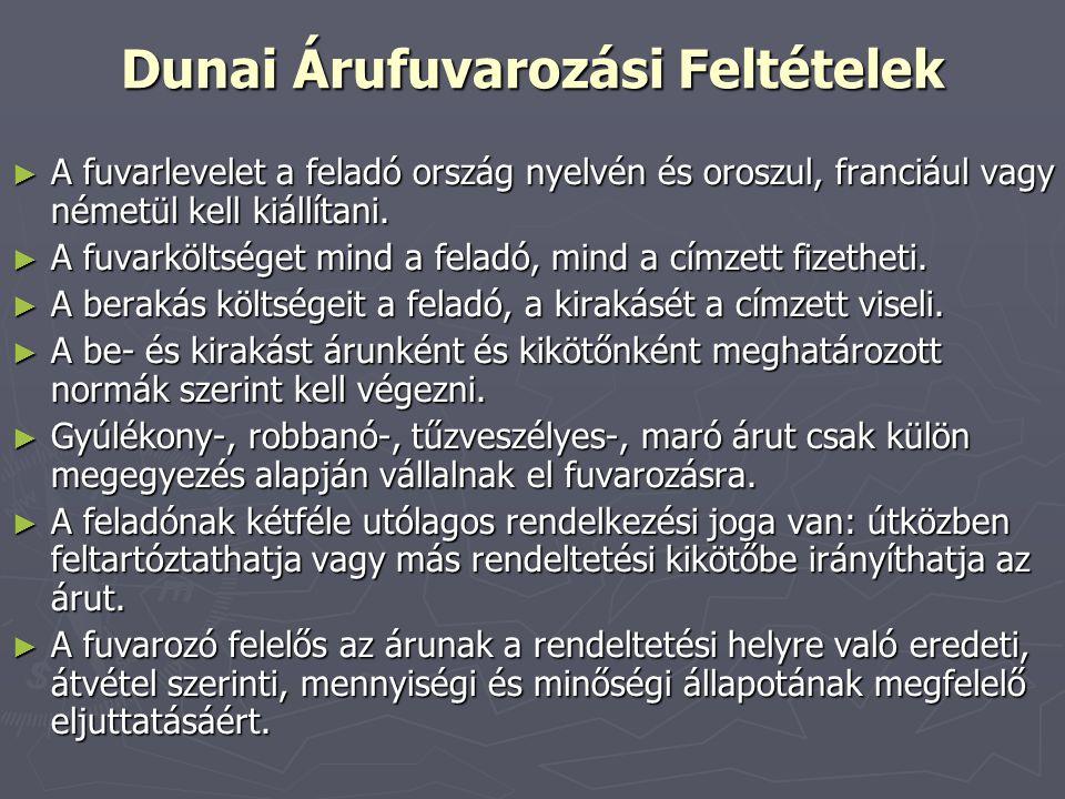 Dunai Árufuvarozási Feltételek
