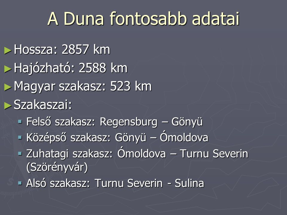 A Duna fontosabb adatai